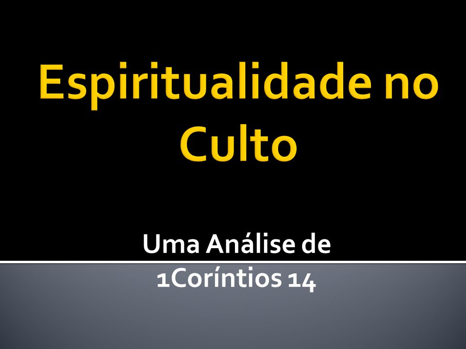 Espiritualidade no Culto