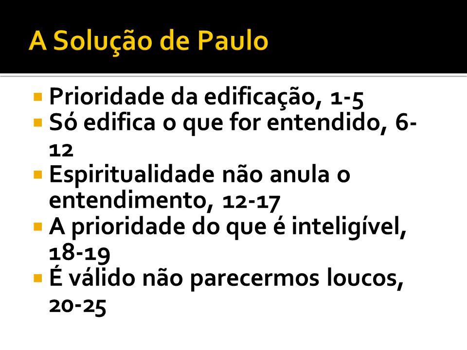 A Solução de Paulo Prioridade da edificação, 1-5