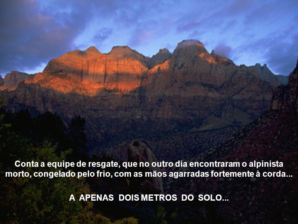 A APENAS DOIS METROS DO SOLO...