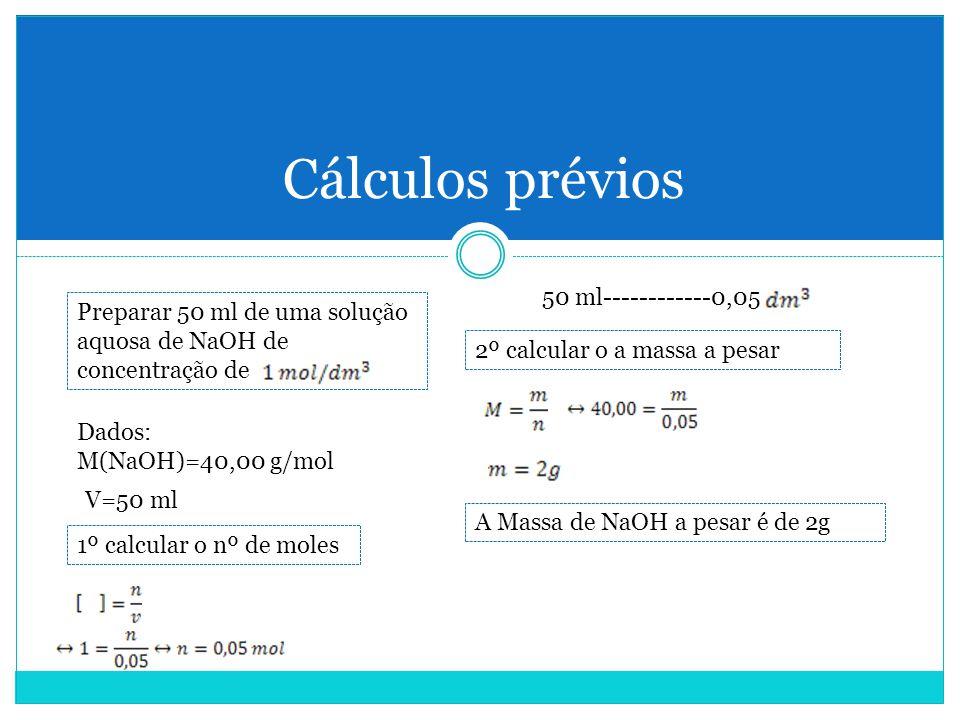 Cálculos prévios 50 ml------------0,05