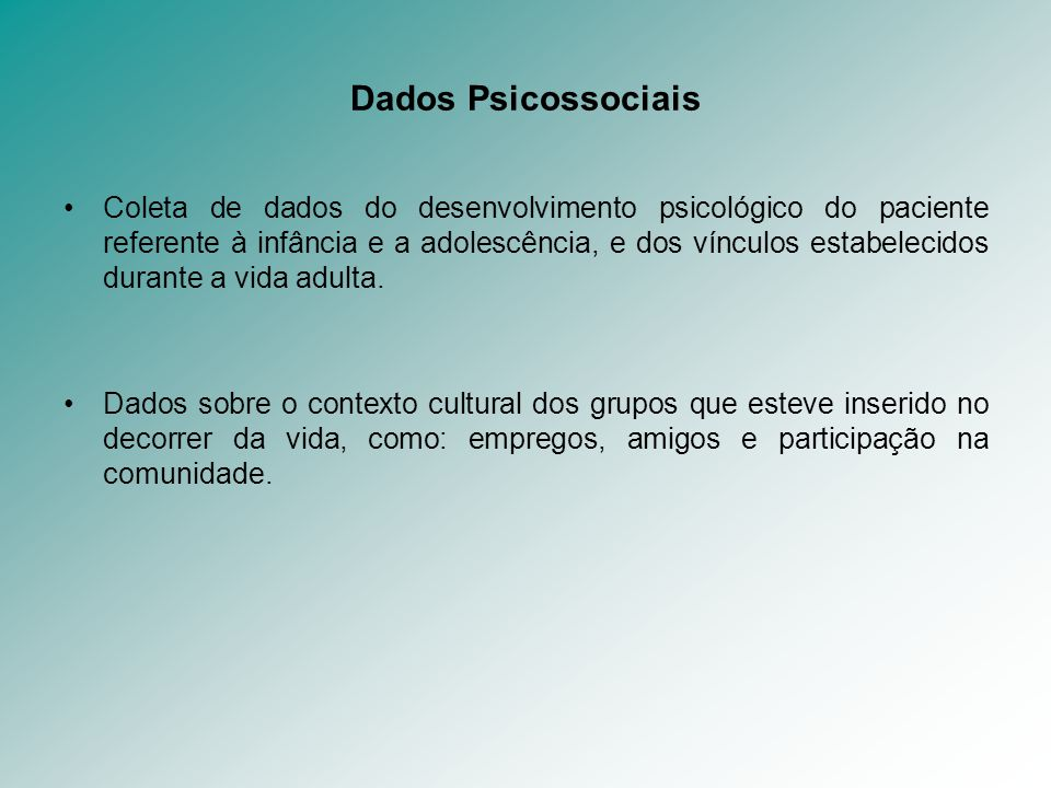 Dados Psicossociais