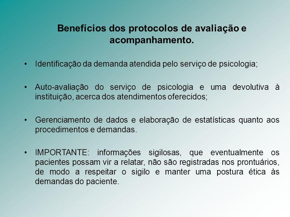 Benefícios dos protocolos de avaliação e acompanhamento.