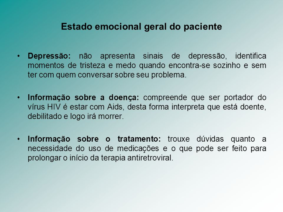 Estado emocional geral do paciente