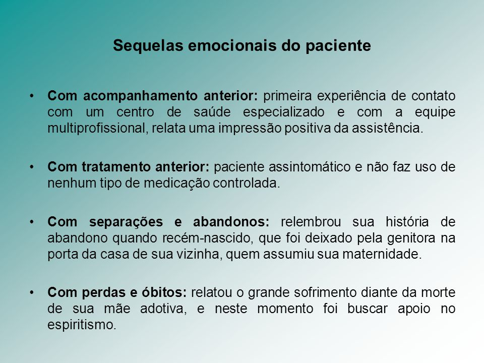 Sequelas emocionais do paciente