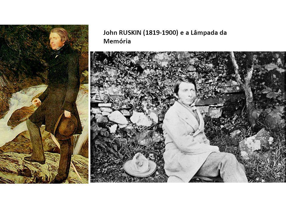 John RUSKIN (1819-1900) e a Lâmpada da