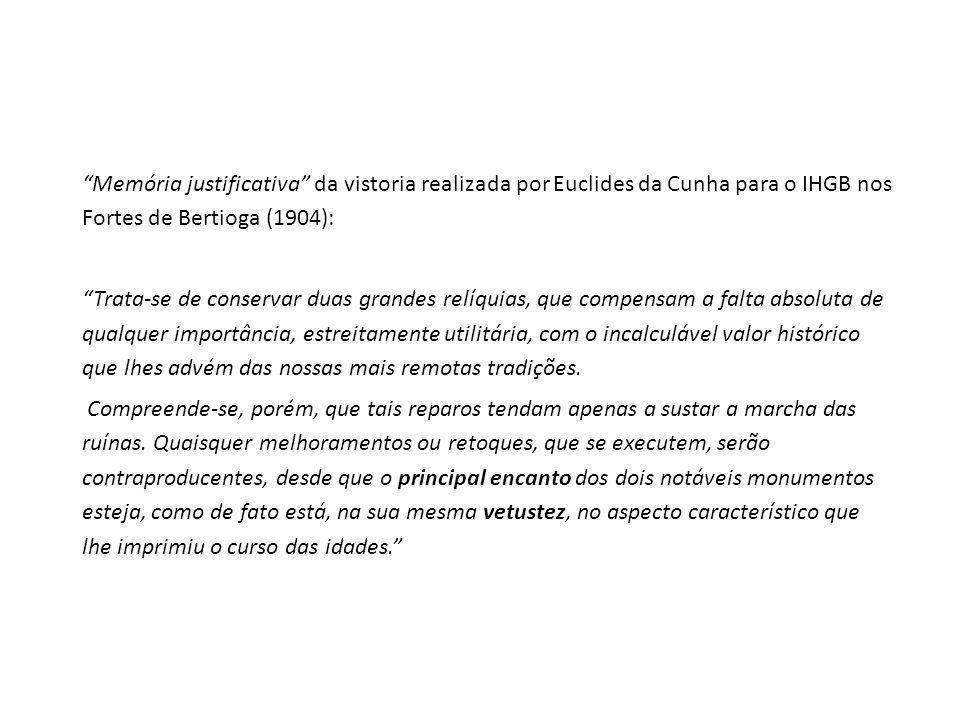 Memória justificativa da vistoria realizada por Euclides da Cunha para o IHGB nos Fortes de Bertioga (1904):