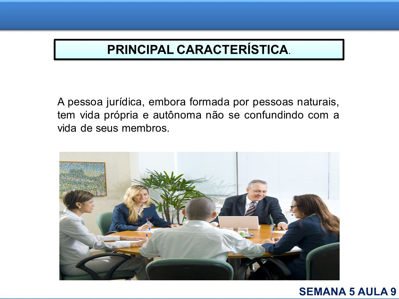 PRINCIPAL CARACTERÍSTICA.