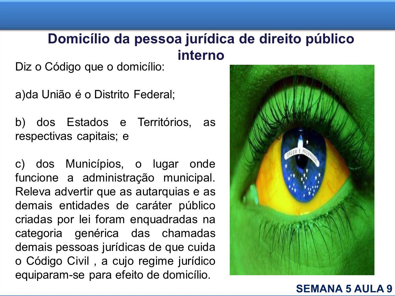 Domicílio da pessoa jurídica de direito público interno