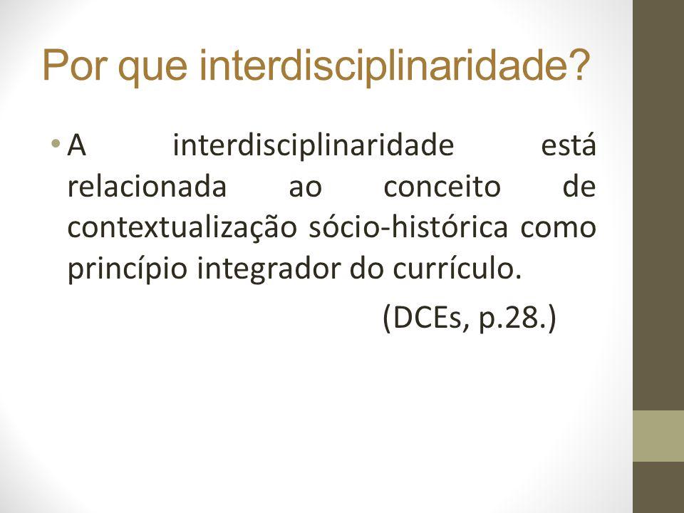 Por que interdisciplinaridade