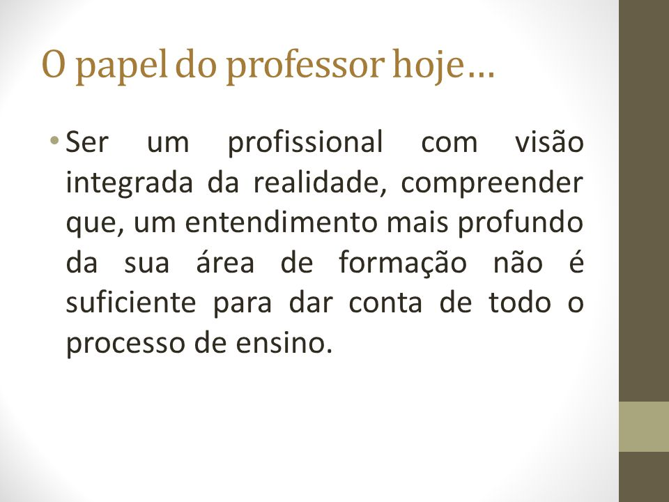 O papel do professor hoje…