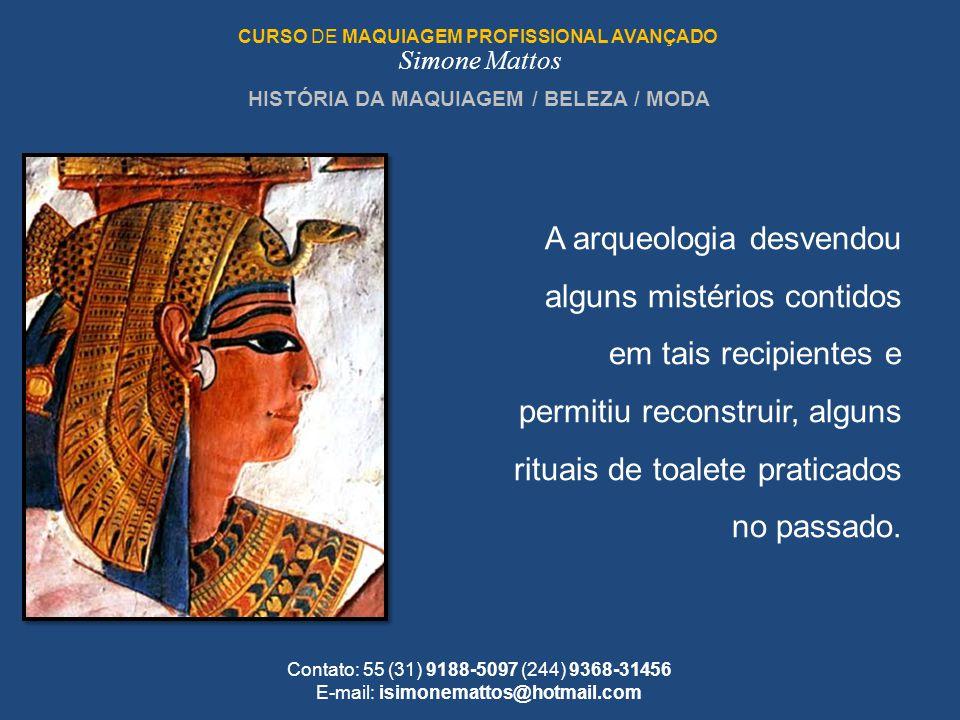 HISTÓRIA DA MAQUIAGEM / BELEZA / MODA