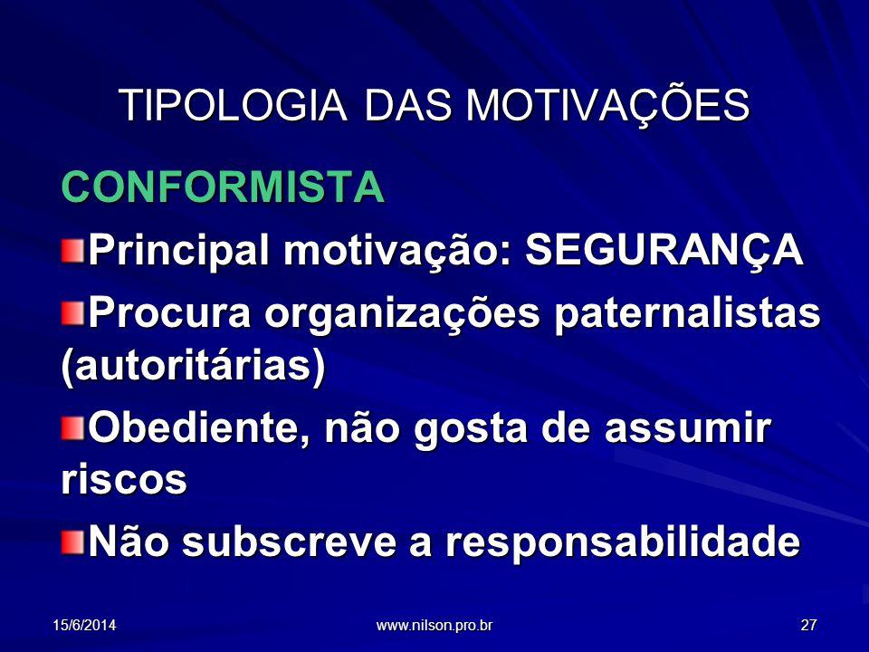TIPOLOGIA DAS MOTIVAÇÕES