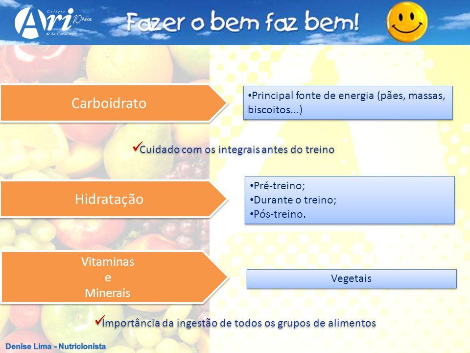 Carboidrato Hidratação Vitaminas e Minerais