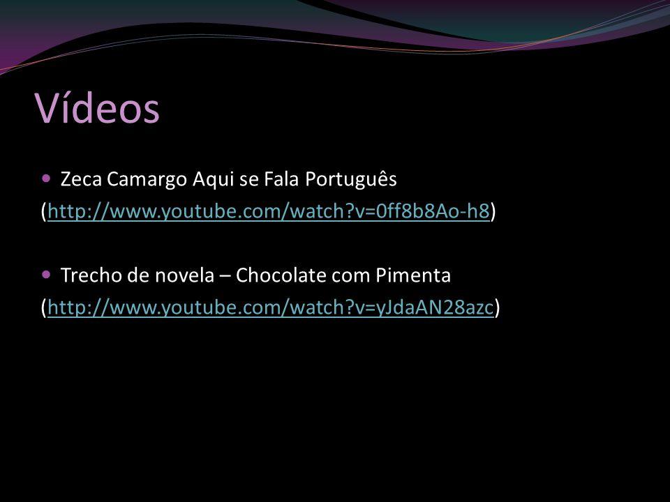 Vídeos Zeca Camargo Aqui se Fala Português