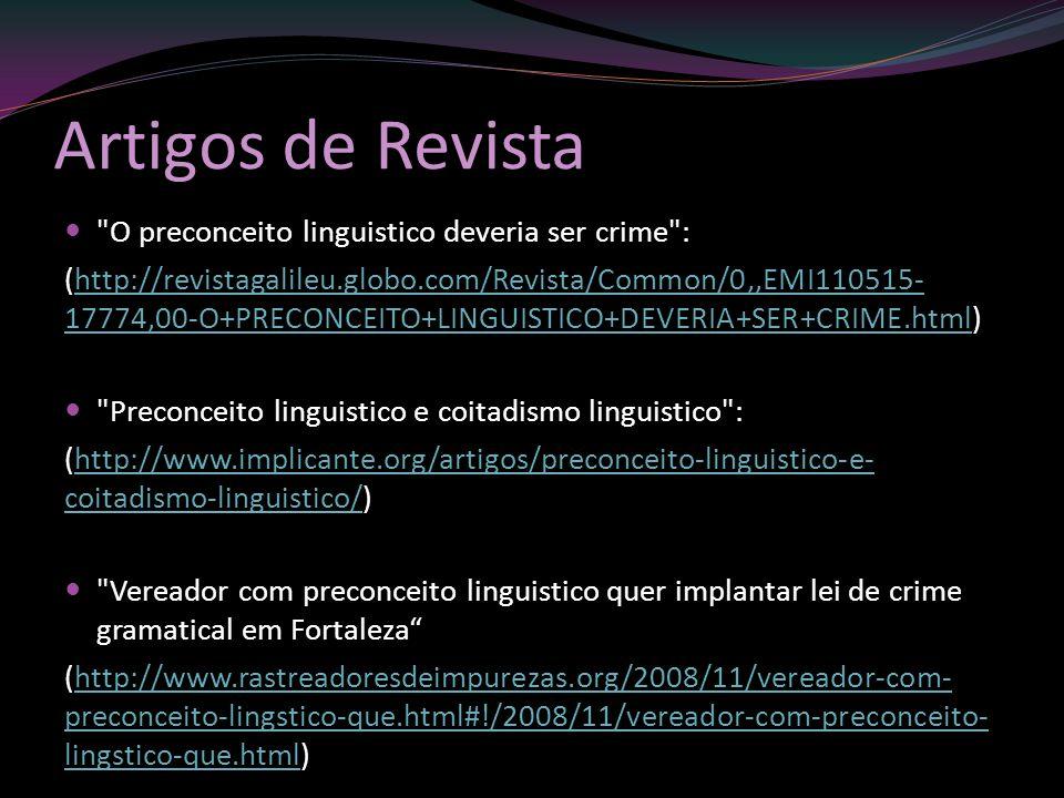 Artigos de Revista O preconceito linguistico deveria ser crime :