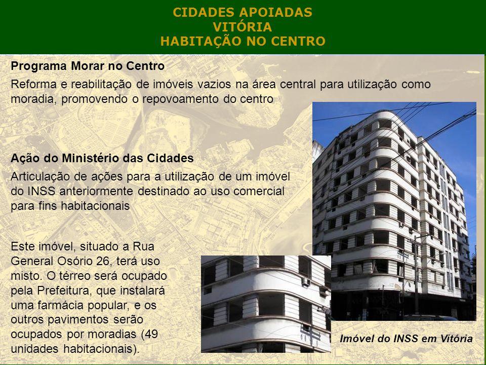 CIDADES APOIADAS VITÓRIA HABITAÇÃO NO CENTRO