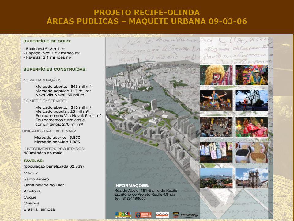 PROJETO RECIFE-OLINDA ÁREAS PUBLICAS – MAQUETE URBANA 09-03-06