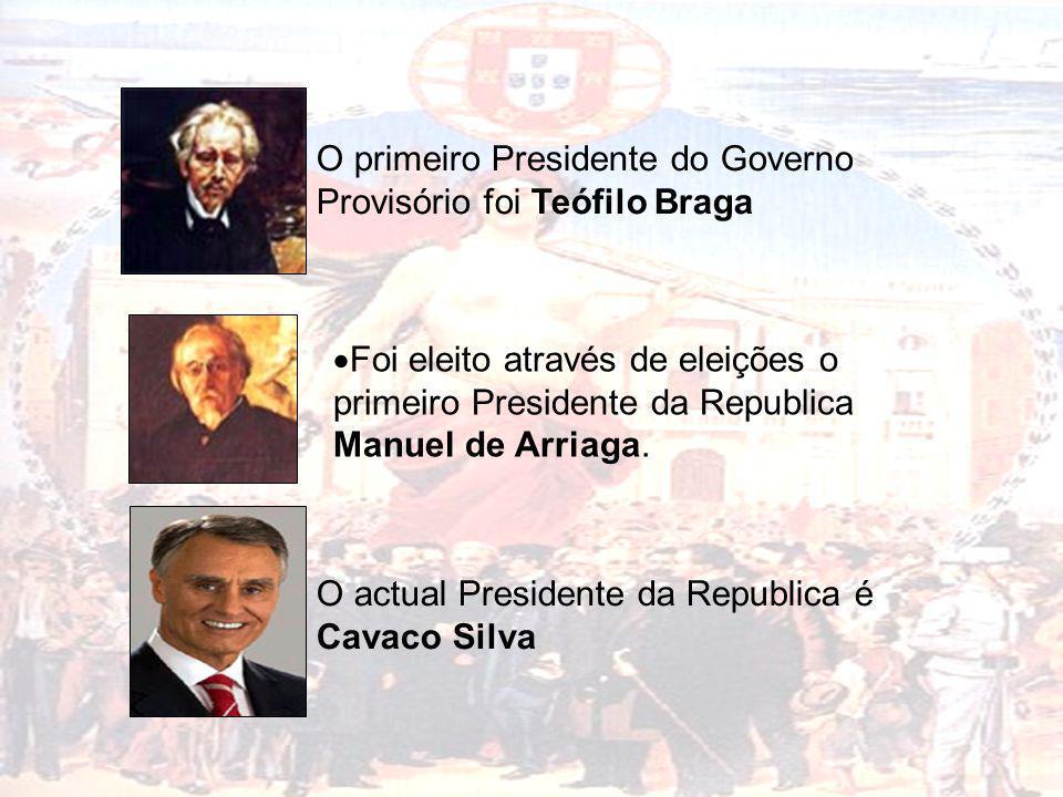 O primeiro Presidente do Governo Provisório foi Teófilo Braga