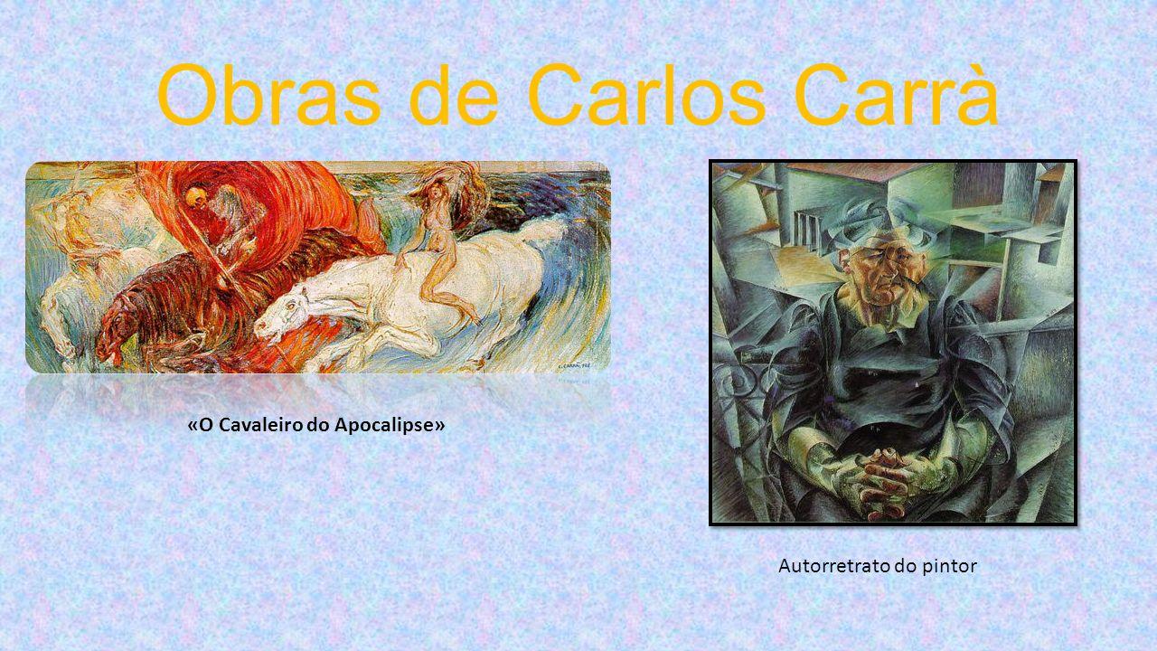 Obras de Carlos Carrà «O Cavaleiro do Apocalipse»
