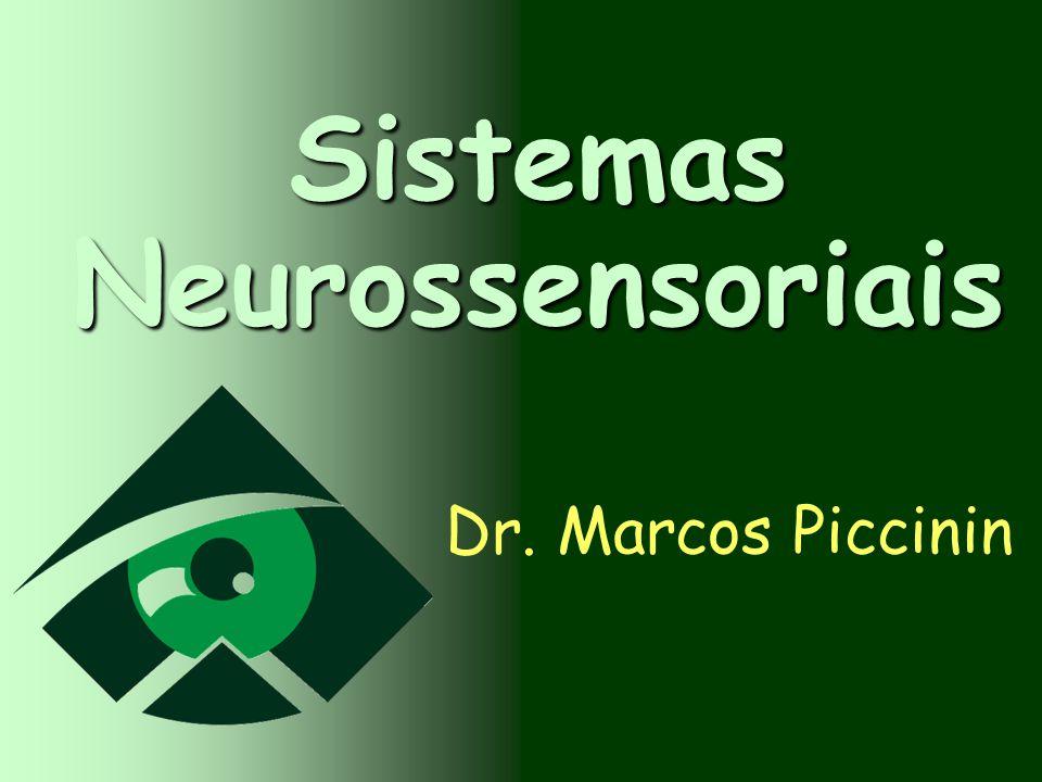 Sistemas Neurossensoriais