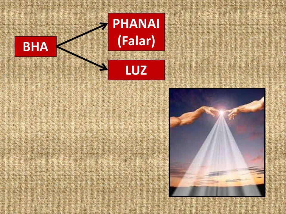 PHANAI (Falar) BHA LUZ