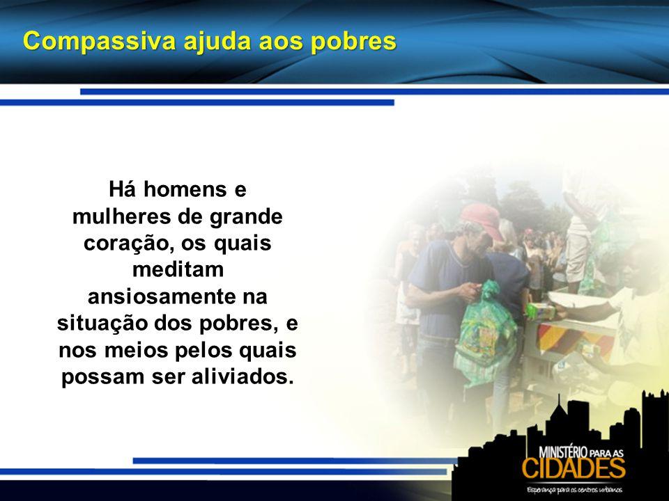 Compassiva ajuda aos pobres