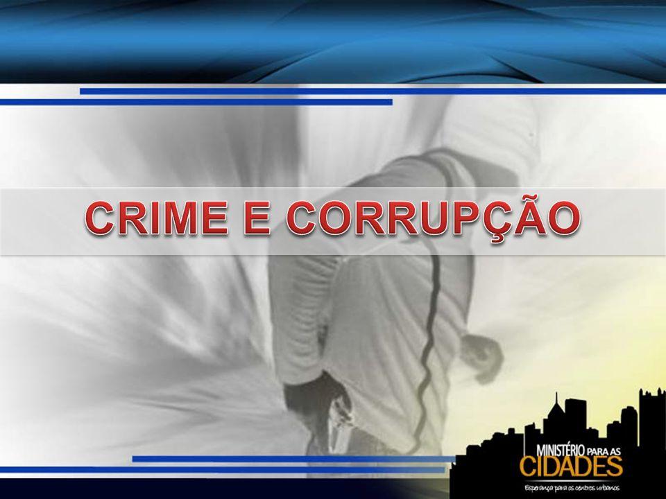 CRIME E CORRUPÇÃO