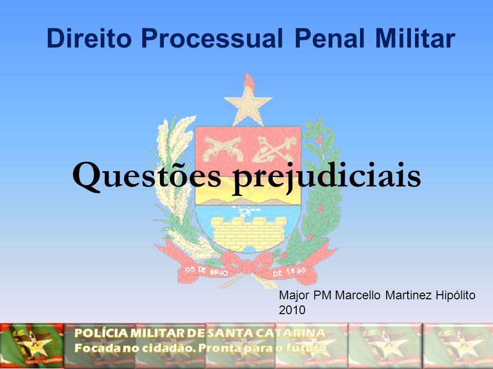 Direito Processual Penal Militar Questões prejudiciais