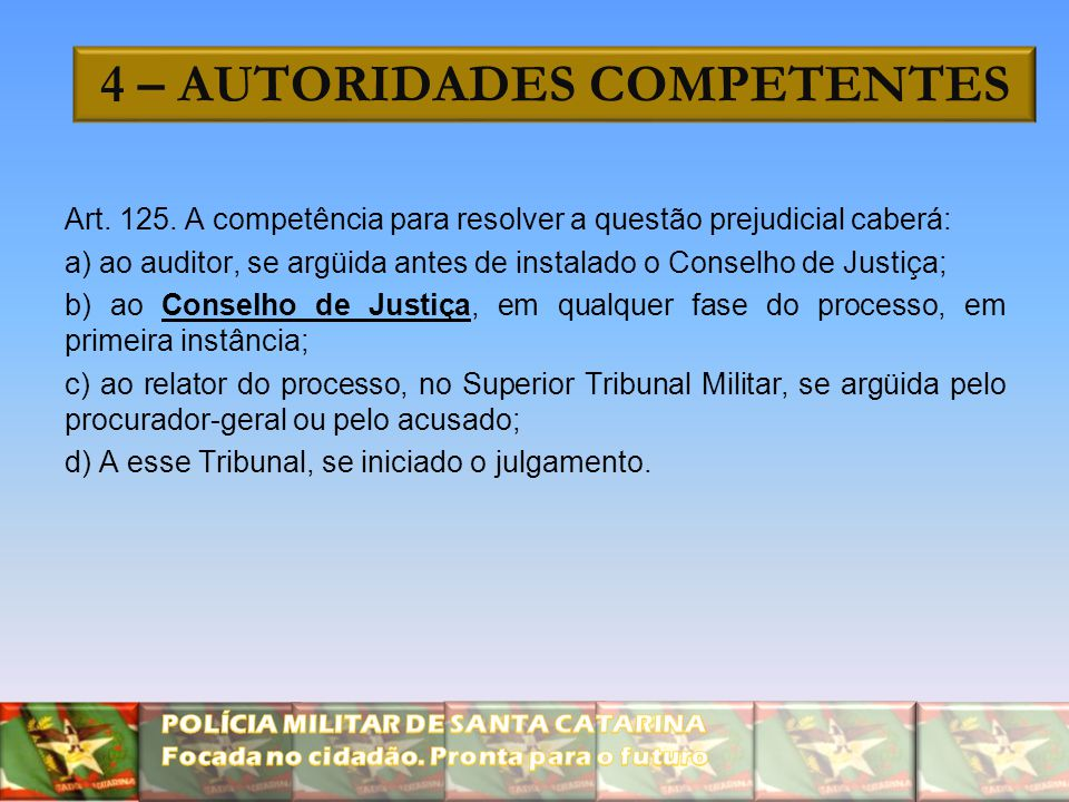 4 – AUTORIDADES COMPETENTES