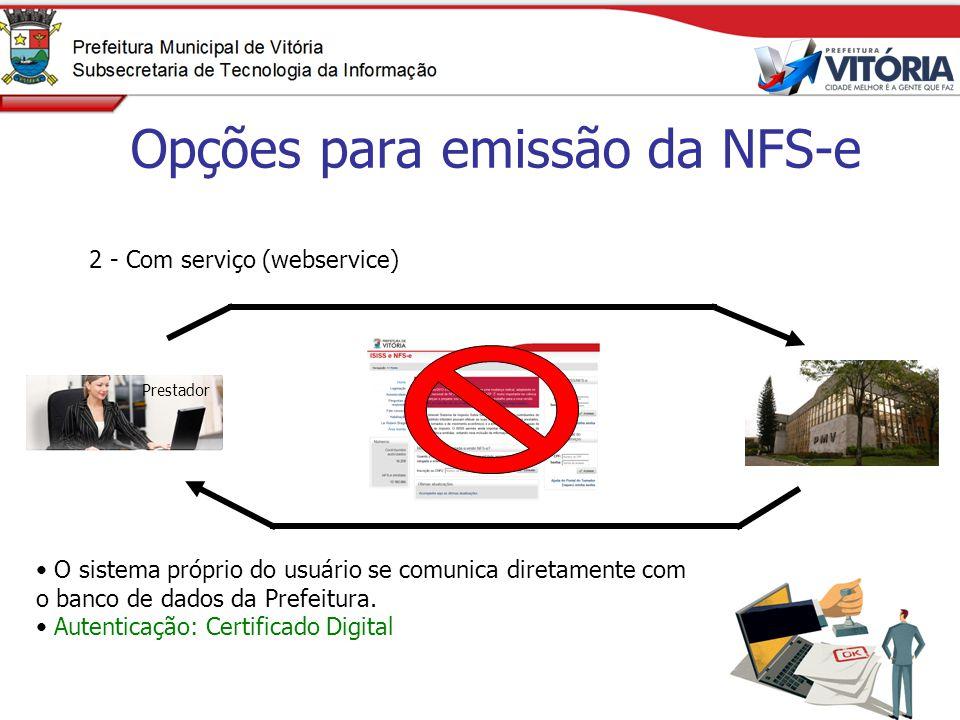 Opções para emissão da NFS-e