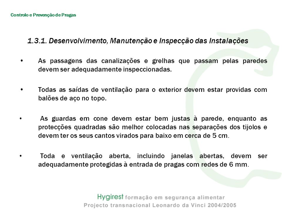 1.3.1. Desenvolvimento, Manutenção e Inspecção das Instalações