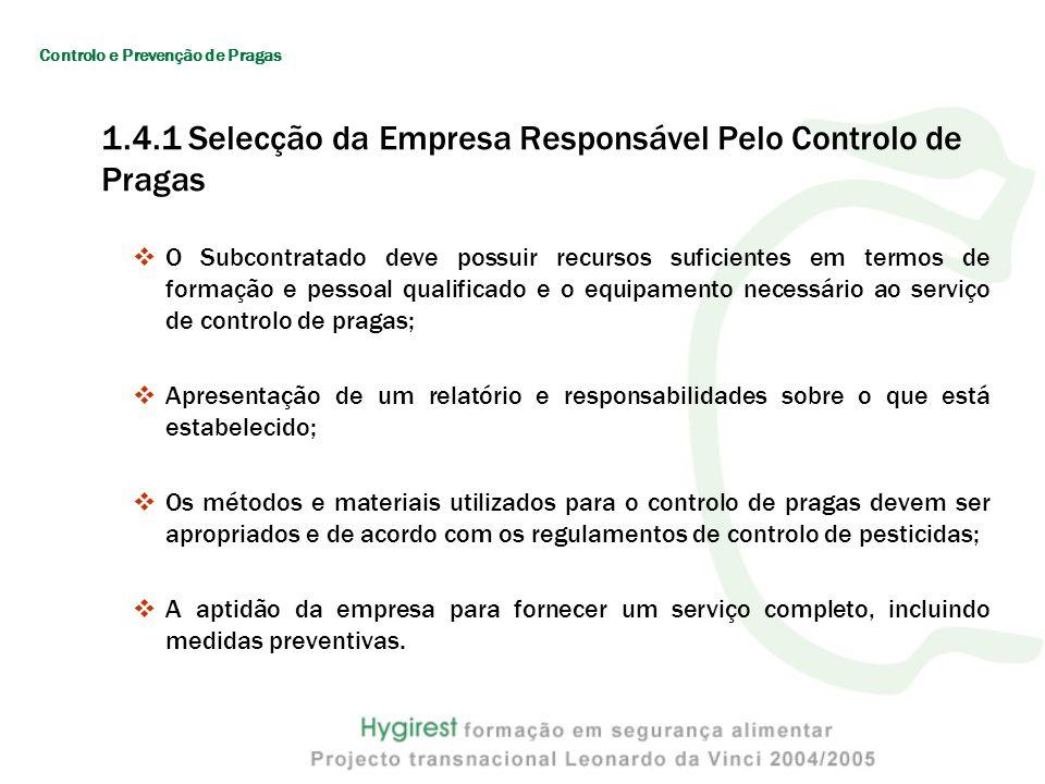 1.4.1 Selecção da Empresa Responsável Pelo Controlo de Pragas