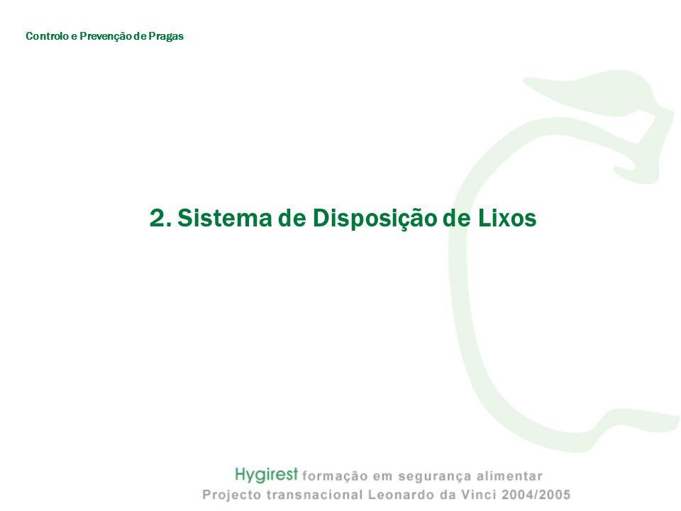 2. Sistema de Disposição de Lixos
