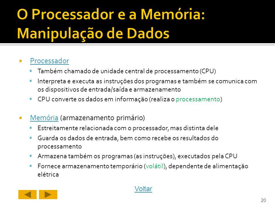 O Processador e a Memória: Manipulação de Dados