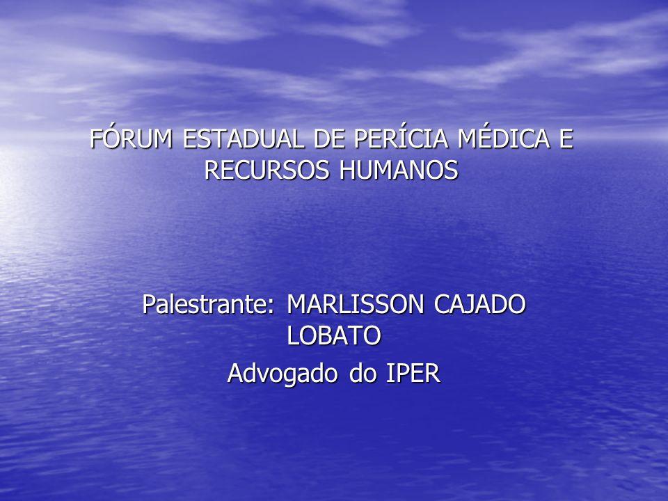 FÓRUM ESTADUAL DE PERÍCIA MÉDICA E RECURSOS HUMANOS