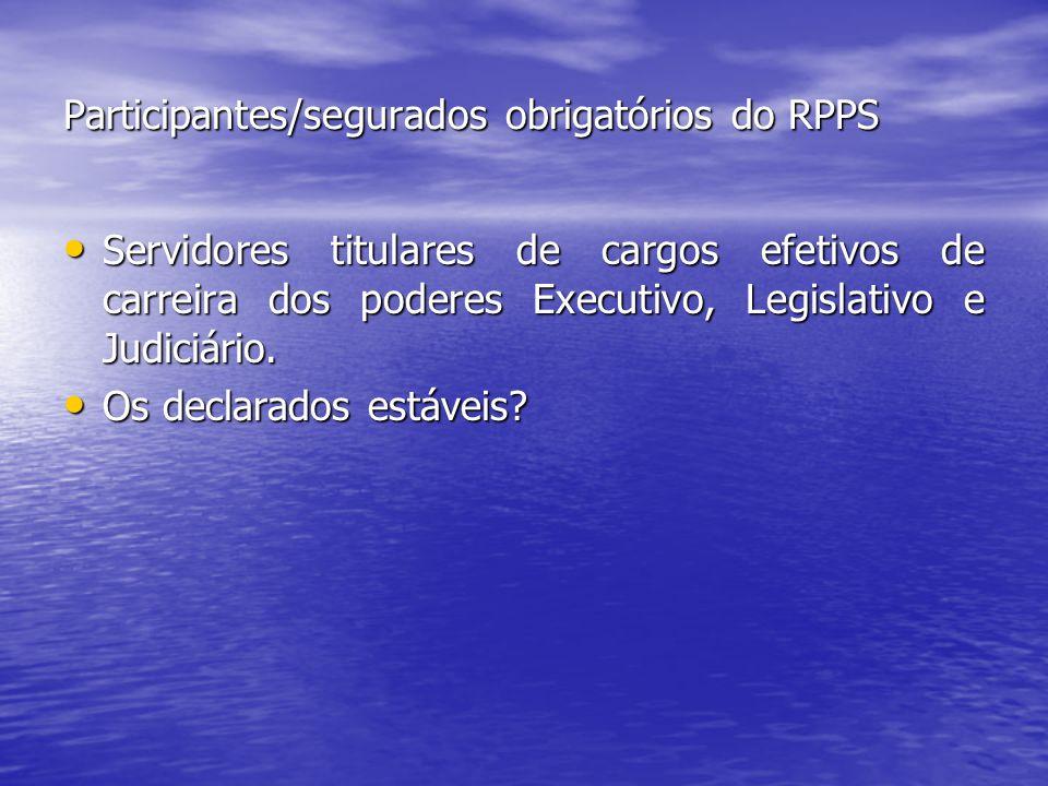 Participantes/segurados obrigatórios do RPPS