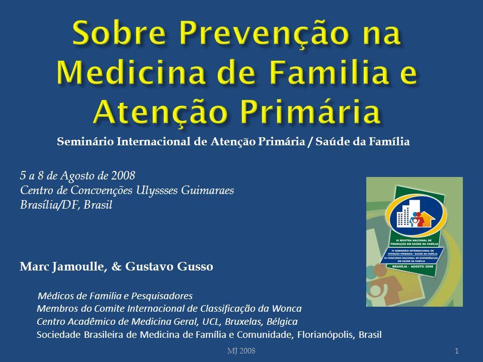 Sobre Prevenção na Medicina de Familia e Atenção Primária