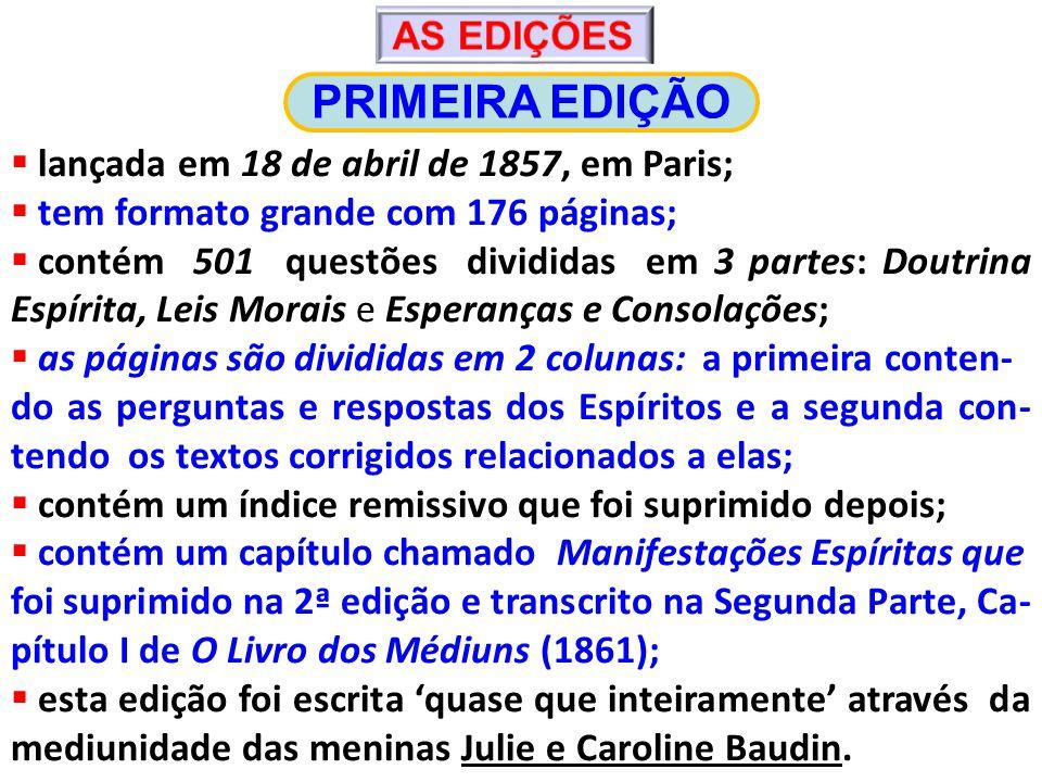 PRIMEIRA EDIÇÃO lançada em 18 de abril de 1857, em Paris;