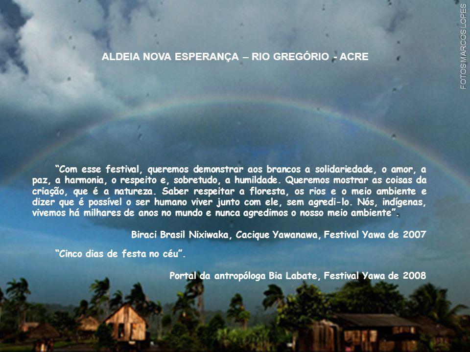 ALDEIA NOVA ESPERANÇA – RIO GREGÓRIO - ACRE