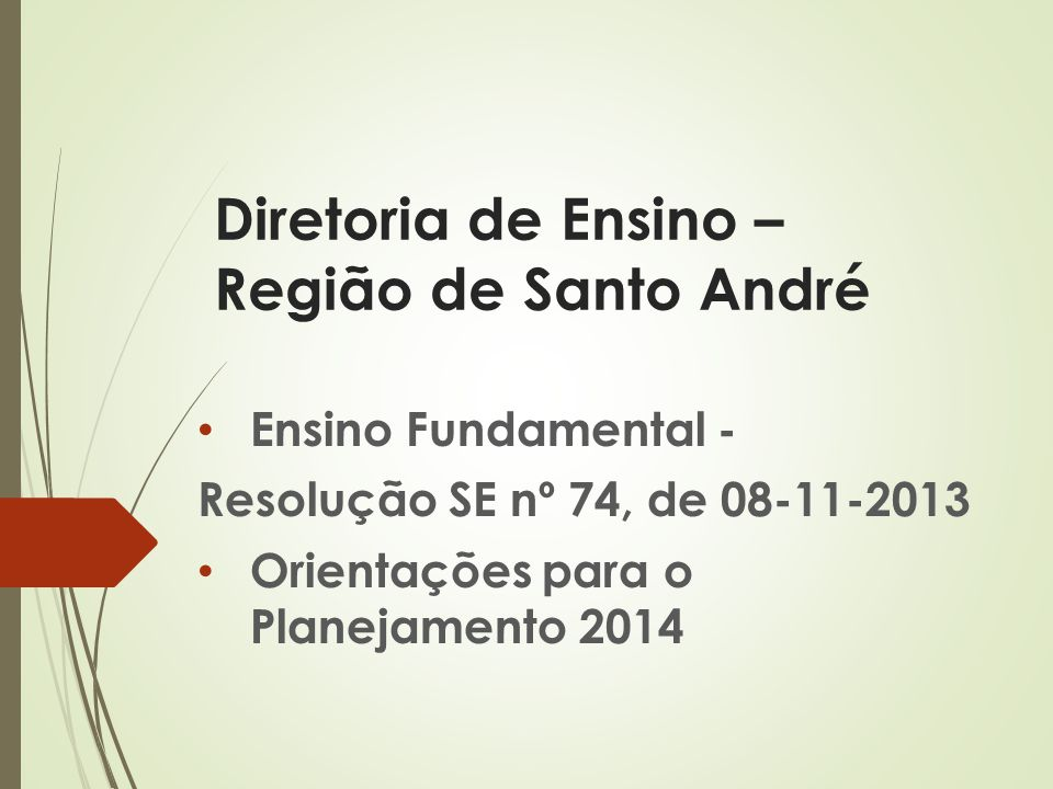 Diretoria de Ensino – Região de Santo André
