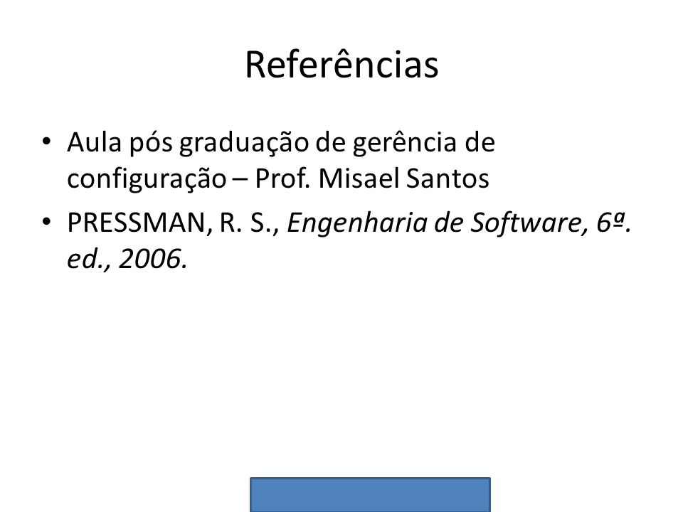 Referências Aula pós graduação de gerência de configuração – Prof.