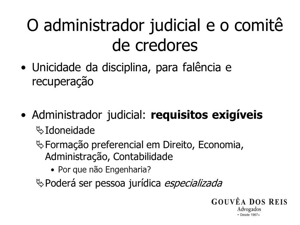 O administrador judicial e o comitê de credores