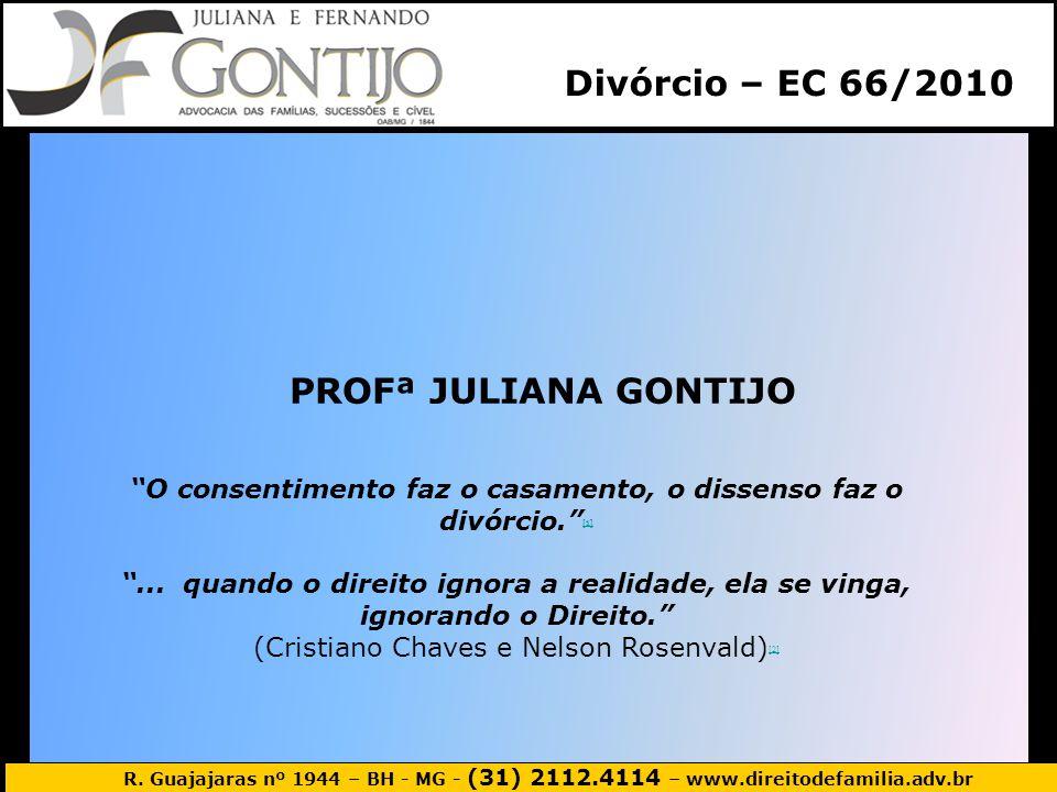 Divórcio – EC 66/2010 PROFª JULIANA GONTIJO