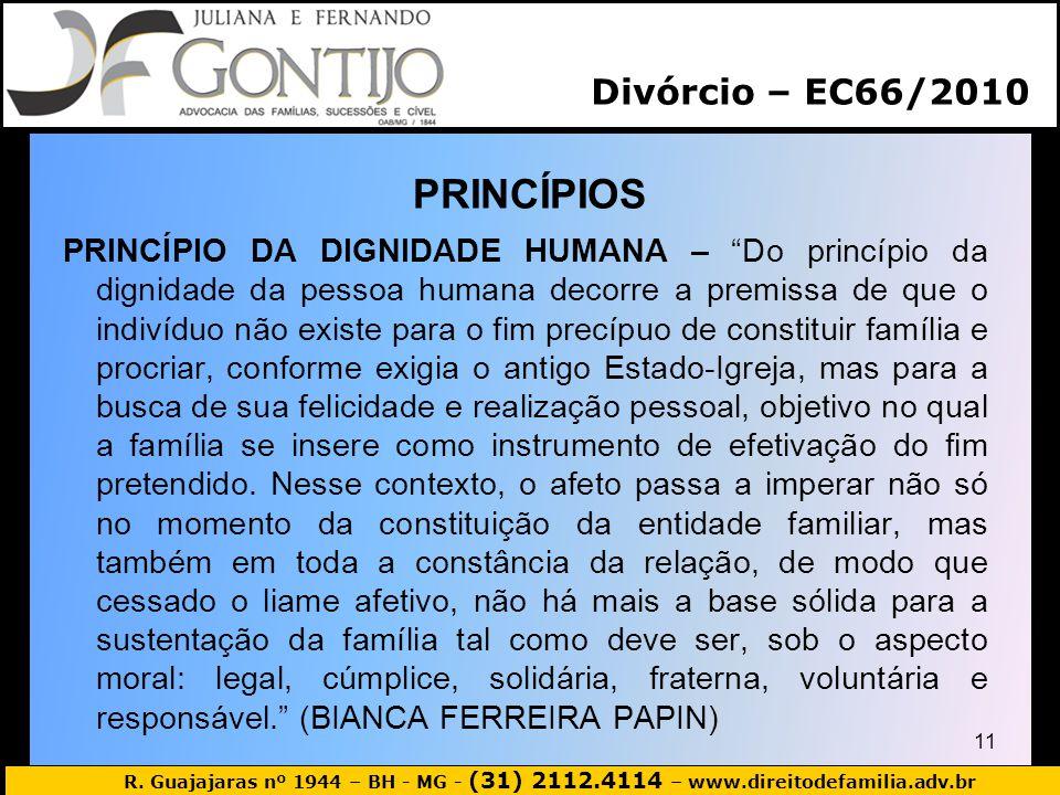 PRINCÍPIOS Divórcio – EC66/2010