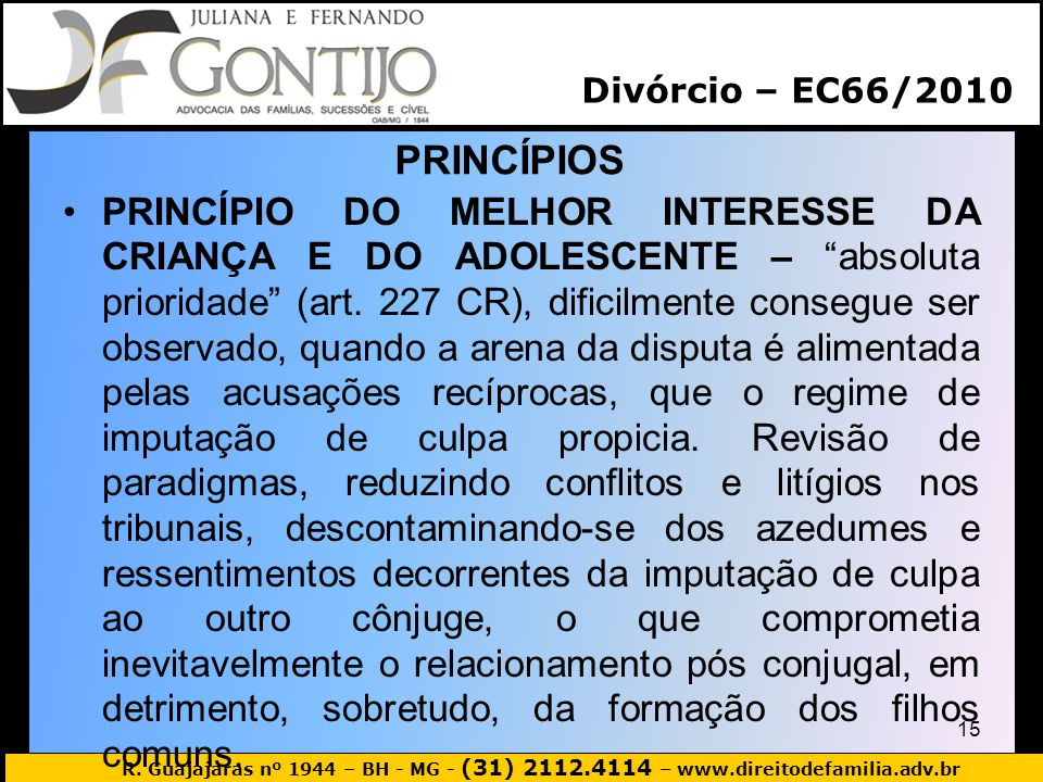 Divórcio – EC66/2010 PRINCÍPIOS.