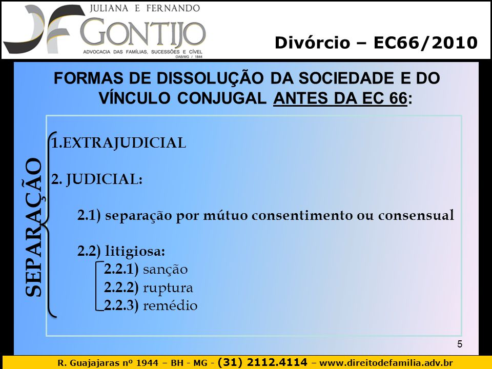 SEPARAÇÃO Divórcio – EC66/2010