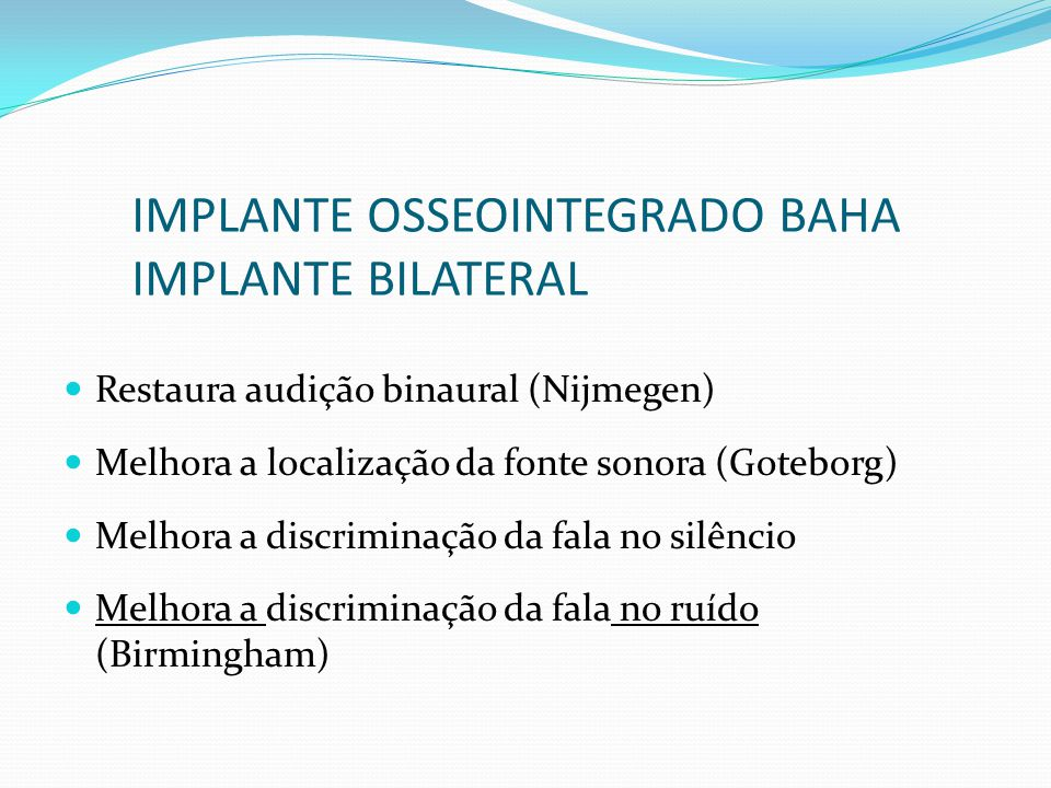 IMPLANTE OSSEOINTEGRADO BAHA IMPLANTE BILATERAL