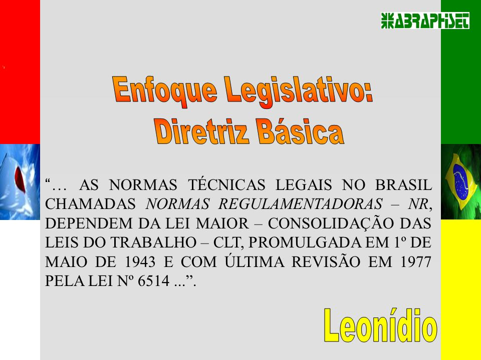 Enfoque Legislativo: Diretriz Básica Leonídio
