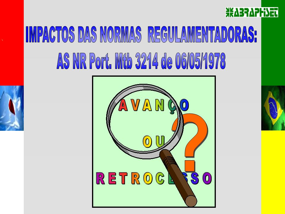 IMPACTOS DAS NORMAS REGULAMENTADORAS: