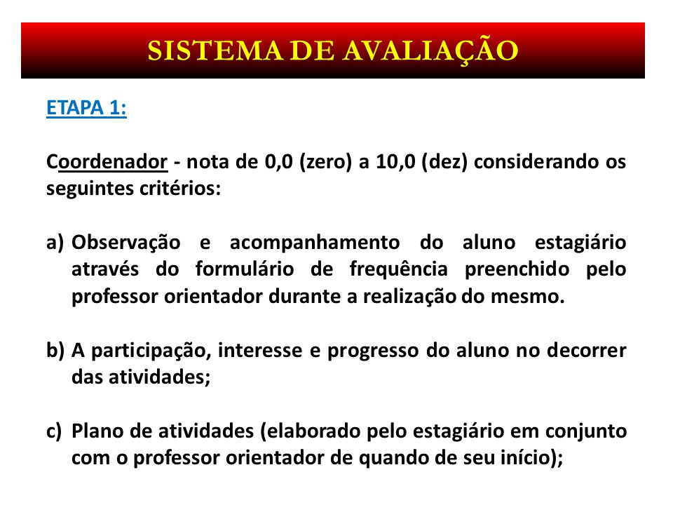 Sistema de avaliação ETAPA 1: